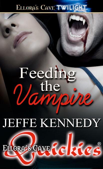 Feeding the Vampire